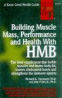 Building Muscle Mass Performance and Health with HMB