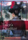 The Tailor's Daughter Library Edition