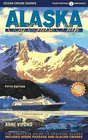 Alaska by Cruise Ship: The Complete Guide to Cruising Alaska with Giant Pull-out Map