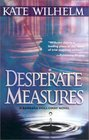 Desperate Measures (Barbara Holloway, Bk 6)