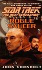 Rogue Saucer (Star Trek: The Next Generation, Bk 39)