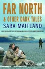 Far North  Other Dark Tales
