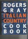 Rogers Gray Italian Country Cookbook