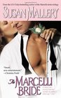 The Marcelli Bride (Marcelli Sisters of Pleasure Road, Bk 4)