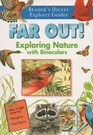 Far Out Exploring Nature with Binoculars