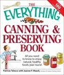 The Everything Canning and Preserving Book All you need to know to enjoy natural healthy foods year round