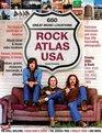 Rock Atlas USA The Musical Landscape of America