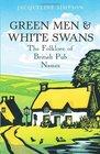 Green Men  White Swans The Folklore of British Pub Names