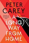A Long Way from Home A novel
