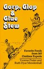 Gorp Glop and Glue Stew Favorite Foods from 165 Outdoor Experts