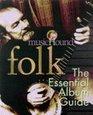 MusicHound Folk The Essential Album Guide