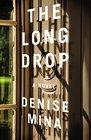 The Long Drop (Alex Morrow Novels)