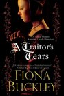 A Traitor's Tears: An Ursula Blanchard Elizabethan Mystery (Ursula Blanchard Mysteries)