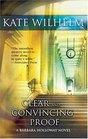 Clear and Convincing Proof (Barbara Holloway, Bk 7)