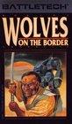 Wolves on the Border (Battletech)