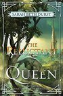 The Reluctant Queen Book Two of The Queens of Renthia