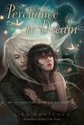 Perchance to Dream (Theatre Illuminata, Bk 2)