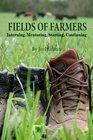 Fields of Farmers Interning Mentoring Partnering Germinating