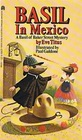 Basil in Mexico (Basil of Baker Street, Bk 4)