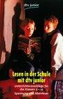 Lesen in der Schule mit dtv-junior Spannung und Abenteuer
