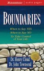Boundaries When to Say Yes How to Say No