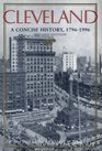 Cleveland: A Concise History, 1796-1996 (The Encyclopedia of Cleveland History, 1) Second Edition