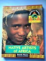 Native Artists of Africa