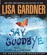 Say Goodbye (FBI Profiler, Bk 6) (Audio CD) (Unabridged)