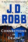 Connections in Death (In Death, Bk 48)