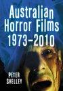 Australian Horror Films, 1973-2010