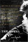 The Rebel A Novel