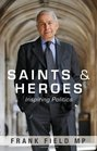Saints and Heroes Inspiring Politics