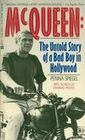 STEVE MCQUEEN The Untold Story of a Bad Boy in Hollywood