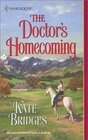 The Doctor's Homecoming (Harlequin Historical, No 597)