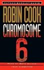Chromosome 6 (Audio Cassette) (Abridged)