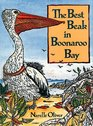 The Best Beak in Boonaroo Bay