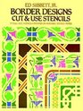Border Designs Cut and Use Stencils
