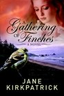 A Gathering of Finches (Dream Catcher, Bk 1)