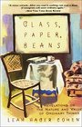 Glass Paper Beans  Revelations on the Nature and Value of Ordinary Things