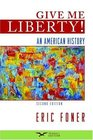 Give Me Liberty An American History Second Seagull Edition One-Volume Edition
