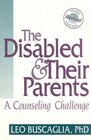 The Disabled and Their Parents A Counseling Challenge
