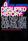 A Disrupted History The New Left and the New Capitalism
