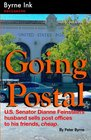 Going Postal US Senator Dianne Feinstein's husband sells post offices to his friends cheap