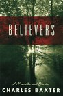 Believers : A novella and stories