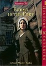 Enemy in the Fort (American Girl History Mysteries)