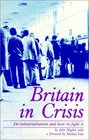 Britain in Crisis De-Industrialization and How to Fight It