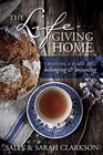 The Life-Giving Home: Creating a Place of Belonging and Becoming