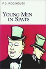 Young Men in Spats (Wodehouse, P. G. Collector's Wodehouse.)