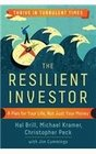The Resilient Investor A Plan for Your Life not Just Your Money