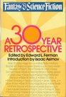 The Magazine of Fantasy and Science Fiction: A 30-Year Retrospective